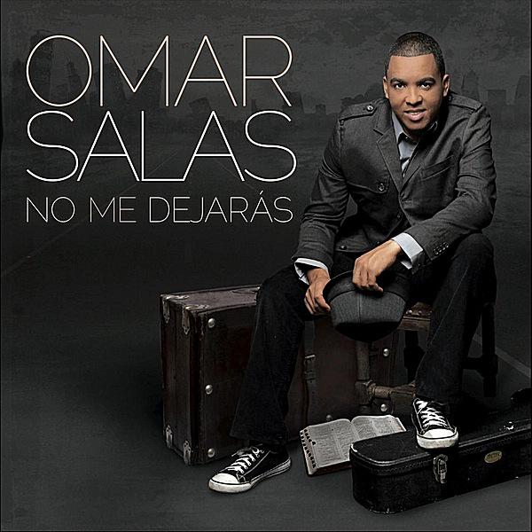 Omar Salas No Me Dejaras