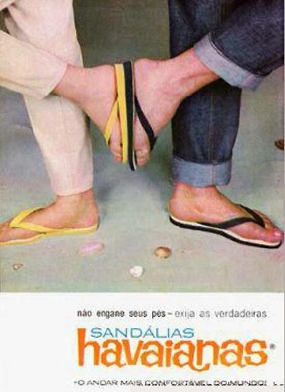 Propaganda da Sandálias Havaianas dos anos 60. Campanha apresentada anos após seu lançamento.