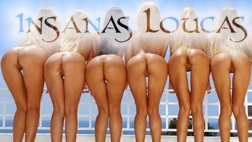 Insanas Loucas por sexo!!!