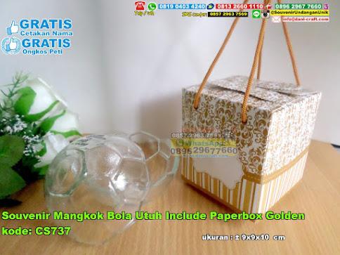 Souvenir Mangkok Bola Utuh Include Paperbox Golden