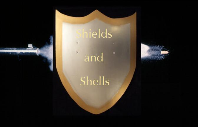 Shields and Shells