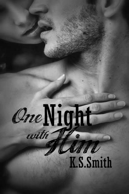 One Night with Him by K.S. Smith Blog tour and giveaway