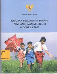 laporan pencapaian tujuan pembangunan milenium indonesia 2010