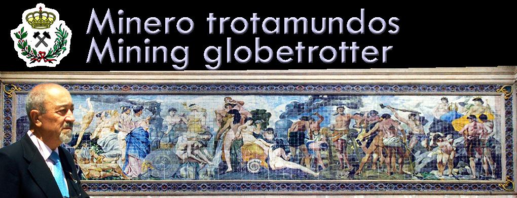 minero trotamundos - mining globetrotter