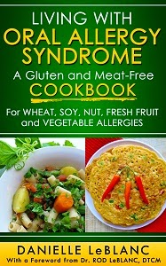 http://www.amazon.com/Living-Oral-Allergy-Syndrome-Meat-Free/dp/0992080207/ref=sr_1_1?ie=UTF8&qid=1405651969&sr=8-1&keywords=living+with+oral+allergy+syndrome