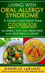 http://www.amazon.com/Living-Oral-Allergy-Syndrome-Meat-Free/dp/0992080207/ref=sr_1_1?ie=UTF8&qid=1405651969&sr=8-1&keywords=living+with+oral+allergy+syndrome