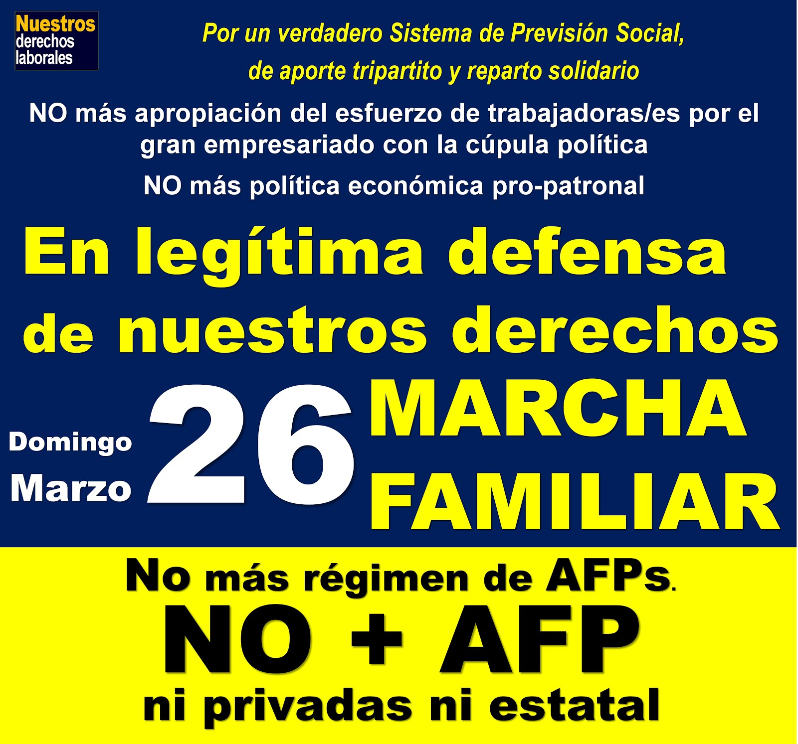 NO MÁS AFP. Ni privadas ni estatal.