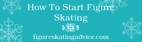 How To Start Figure Skating by FigureSkatingAdvice