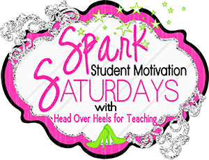 http://headoverheelsforteaching.blogspot.com/2015/08/spark-student-motivation-teacher.html