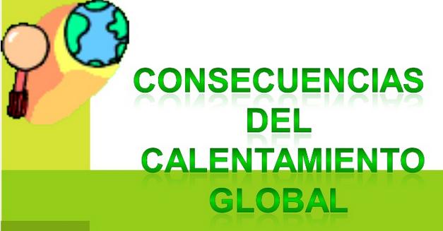 http://es.slideshare.net/Lisbeth3000/consecuencias-del-calentamiento-global-para-nios-4639436?next_slideshow=1