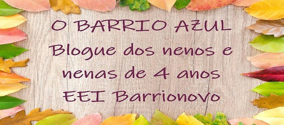 O BARRIO AZUL