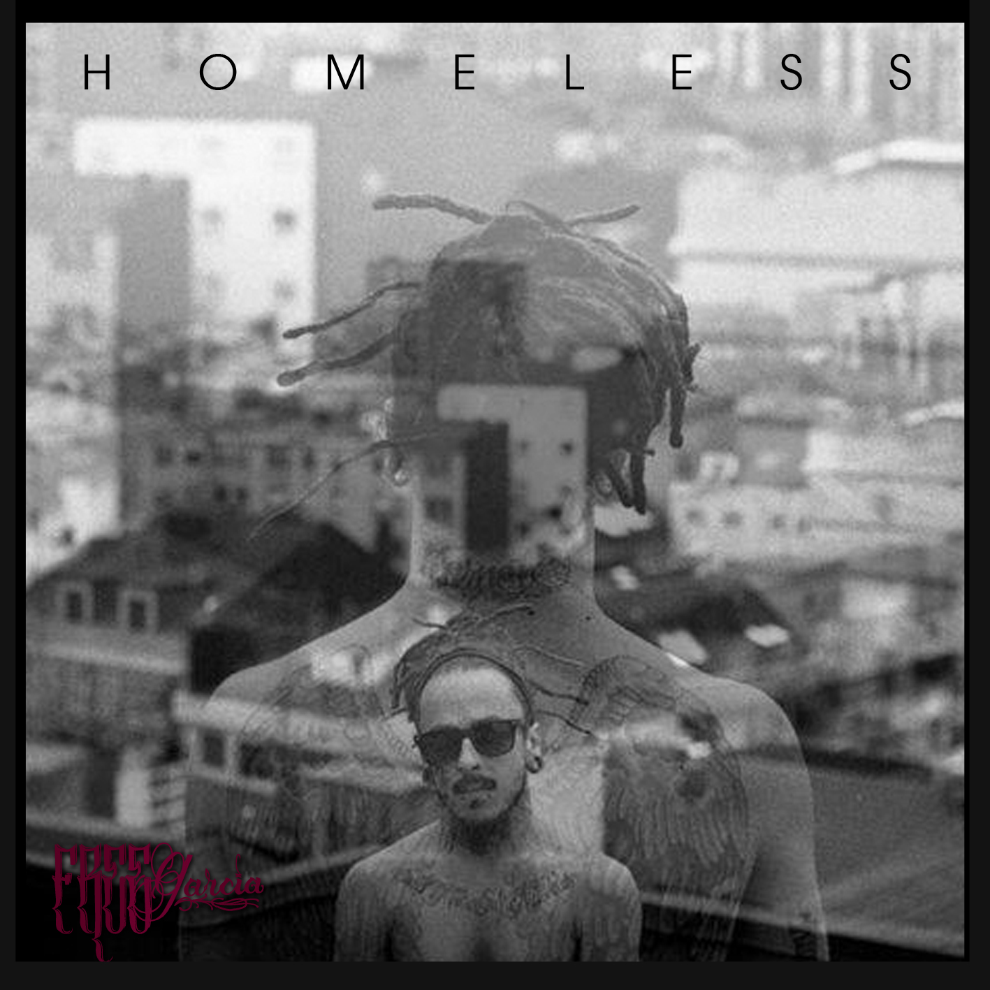 Free Garcia - Homeless