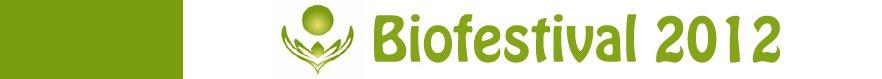 Bio Festival 2012