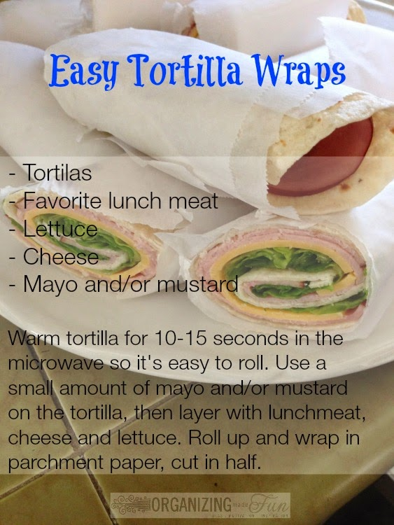 Easy Tortilla Wraps :: OrganizingMadeFun.com