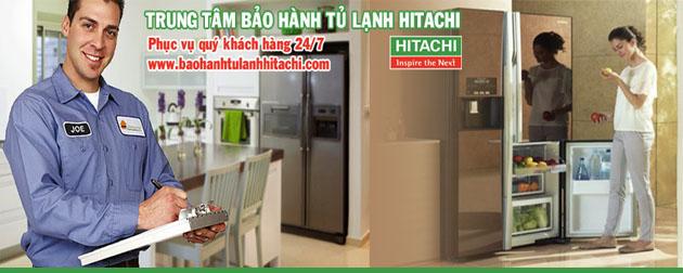 Trung tâm bảo hành tủ lạnh Hitachi và sửa chữa tủ lạnh Hitachi