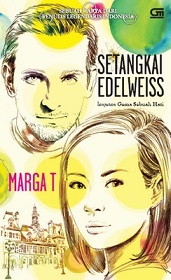 Novel Setangkai Edelweis Pengarang Marga T
