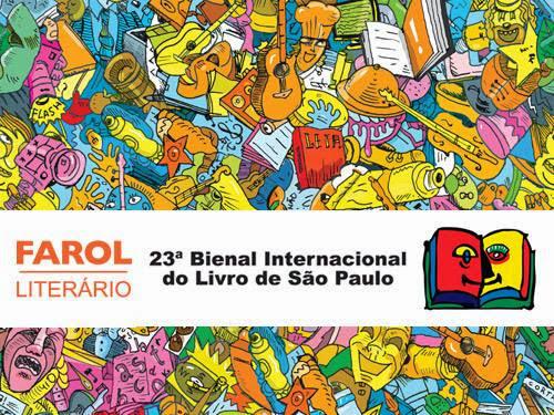 Programação da Farol Literário para a XXIII Bienal do Livro de São Paulo