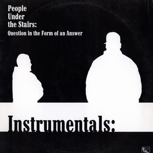 People Under The Stairs – Question In The Form Of An Answer EP (Instrumentals) (Vinyl) (2000) (320 kbps)