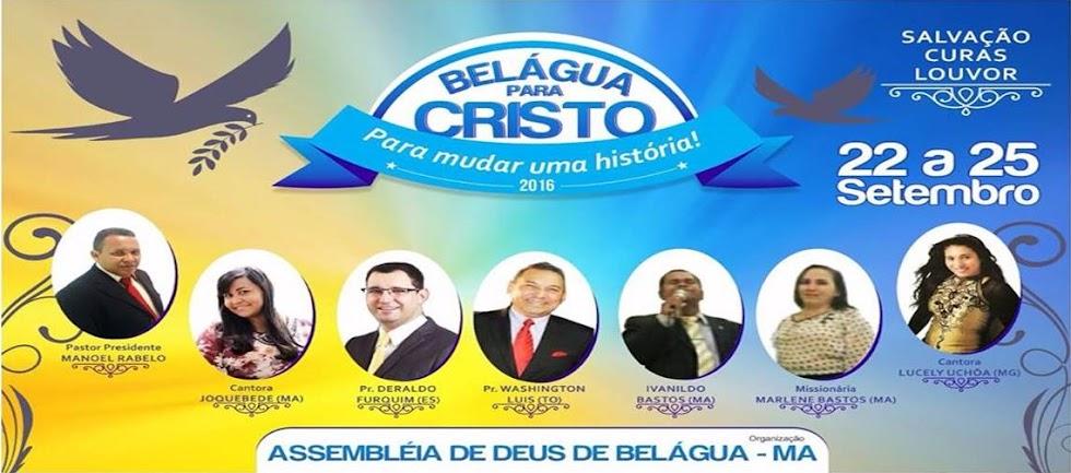Belágua/MA para Cristo - Dias 22 a 25 de Setembro 2016
