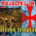 Las masacres de los Templarios a sus victimas les sacaban el Corazón y se bebían su sangre