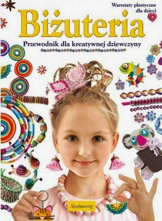 """""""Biżuteria - przewodnik kreatywnej dziewczyny"""" - Marcelina Grabowska-Piątek - recenzja"""