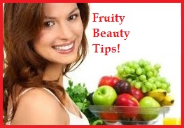 Fruity beauty tips
