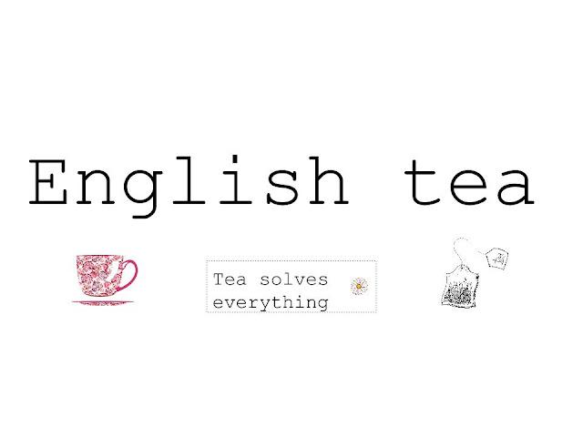 #ENGLISHTEA 1