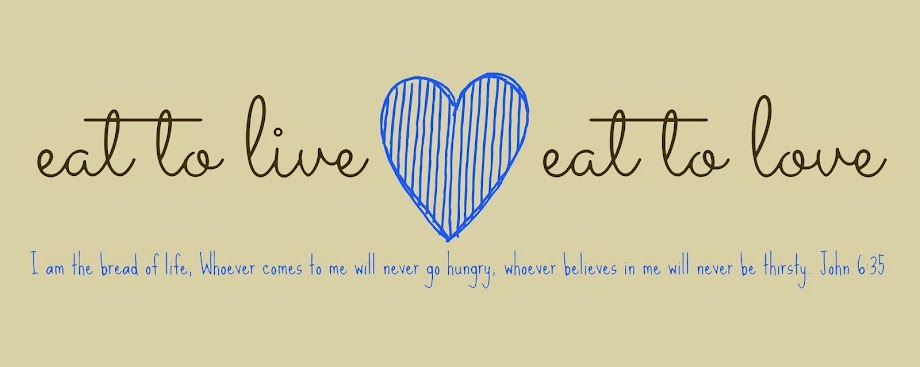 eat to live eat to love