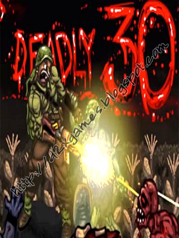 Free Download Games - Deadly 30