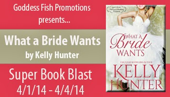 Goddess Fish Promotions SBB: What A Bride Wants by Kelly Hunter