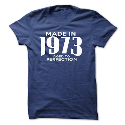 Made In 1973. Aged To Perfection Tee