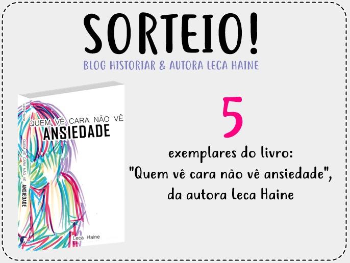 SORTEIO | LECA HAINE