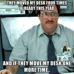 Office Space meme move my desk stapler