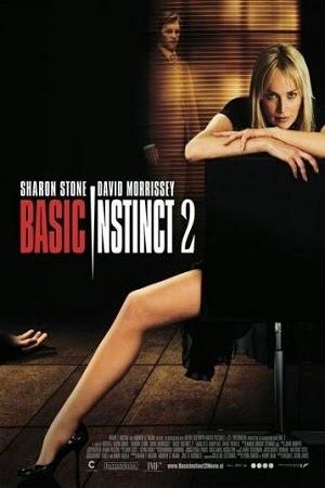 Bản Năng Gốc 2 - Basic Instinct 2 - 2006