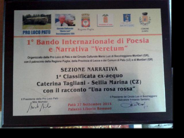 """I Bando Internazionale di Poesia e Narrativa """"Veretum""""-Patù ( LE)-Montieri (GR ), 2014"""