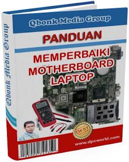 Panduan Memperbaiki Motherboard Laptop