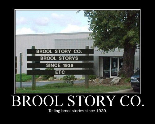 Brool Story Co.Telling Brool Stories Since 1939