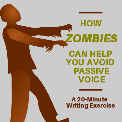 How Zombies Can Help You Avoid Passive Voice