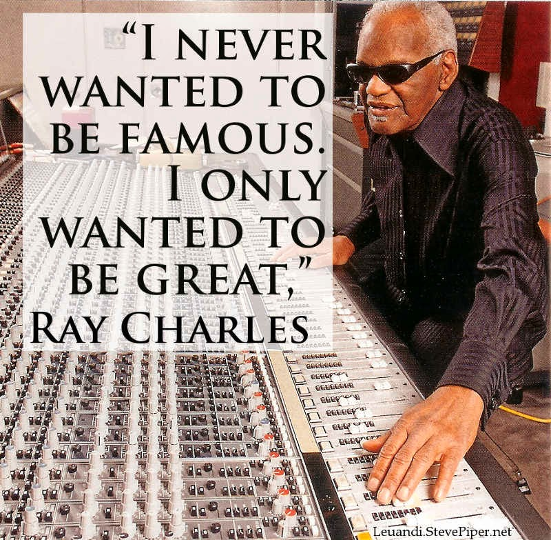 excellence, fame, hands on, perfection, Ray Charles, studio