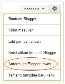 mengembalikan tampilan lama blogger