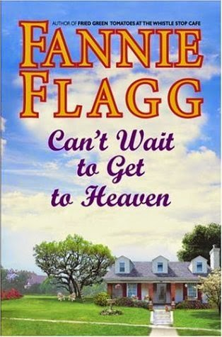 cant-wait-to-get-to-heaven-by-fannie flagg