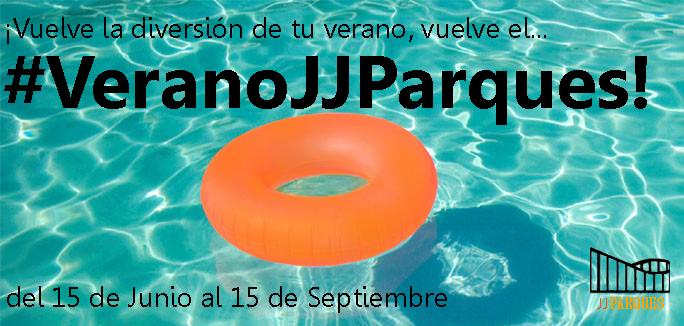 ¡Ya llega el #VeranoJJParques!