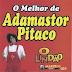 Baixar - Adamastor o Pitaco - Piadas O Melhor De Adamastor - 2014