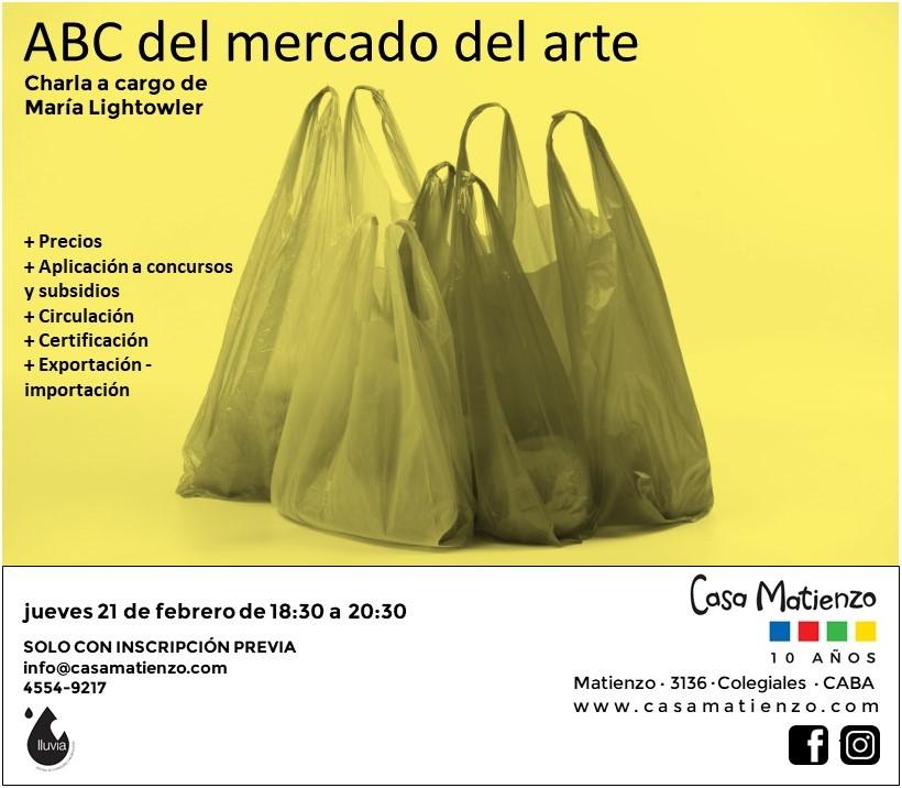 Charla: ABC del Mercado del Arte. Organizado por Lluvia Oficina de curaduría y Museología