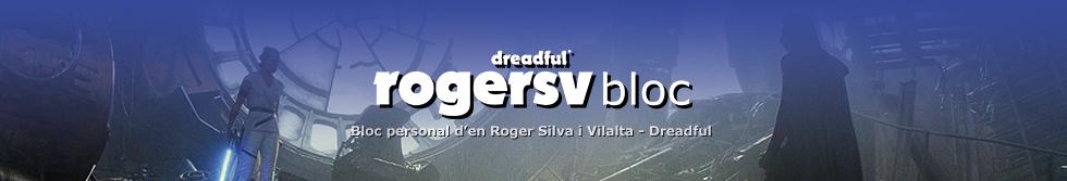 Dreadful© rogersv bloc