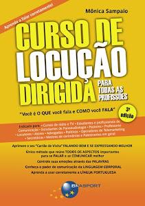3a edição do livro CURSO DE LOCUÇÃO DIRIGIDA PARA TODAS AS PROFISSÕES