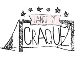 LANCE DE CRAQUE