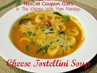 In The Kitchen With Mom Mondays: Cheese tortellini soup
