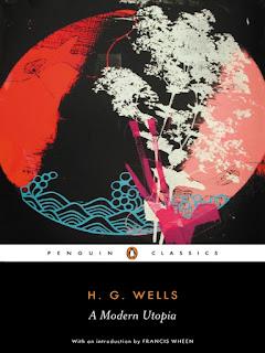 A Modern Utopia (H.G. Wells) - 1905