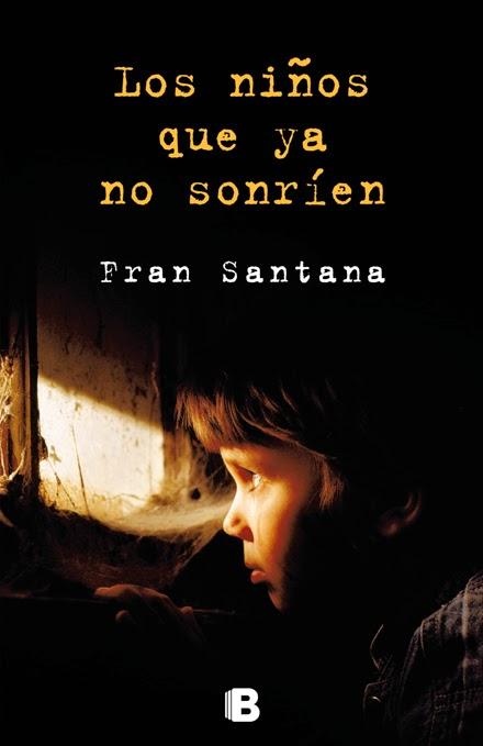 Los niños que ya no sonríen - Fran Santana (2014)